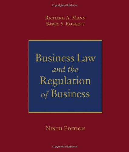 9780324537130: Business Law and the Regulation of Business