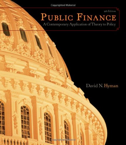 9780324537192: Public Finance: A Contemporary Application of Theory to Policy (with InfoTrac, 1-Semester Printed Access Card)