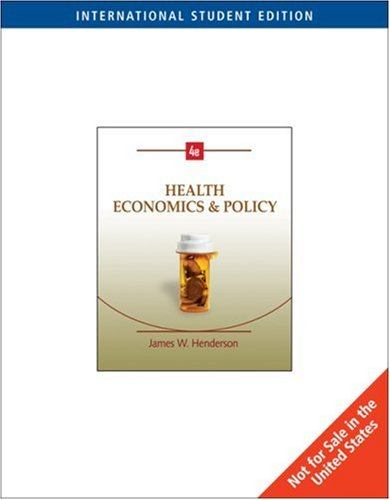 9780324542530: Health Economics and Policy, International Edition