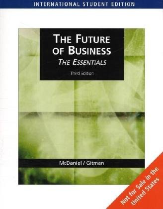9780324542851: The Future of Business (AISE): The Essentials