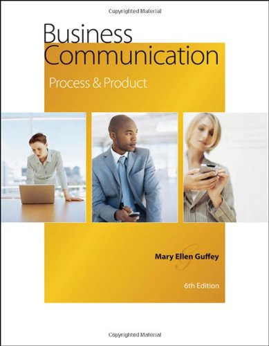 9780324542905: Business Communication: Process and Product