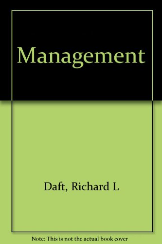 Instructor's Edition: Management (0324543875) by Daft, Richard L.