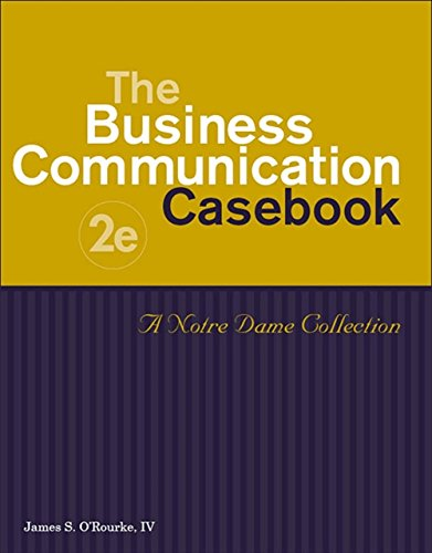 9780324545098: The Business Communication Casebook: A Notre Dame Collection