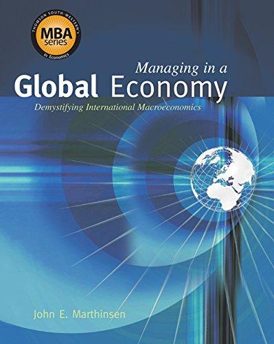 Managing in a Global Economy: Demystifying International: John E. Marthinsen