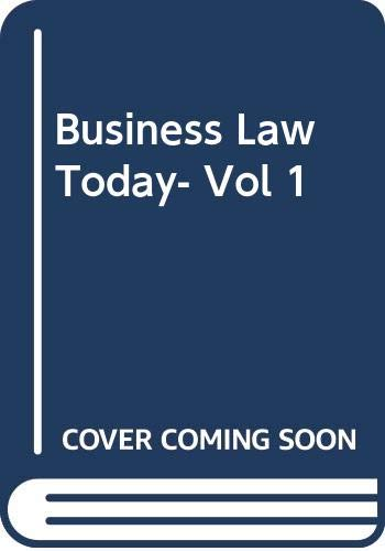 9780324550443: Business Law Today- Vol 1