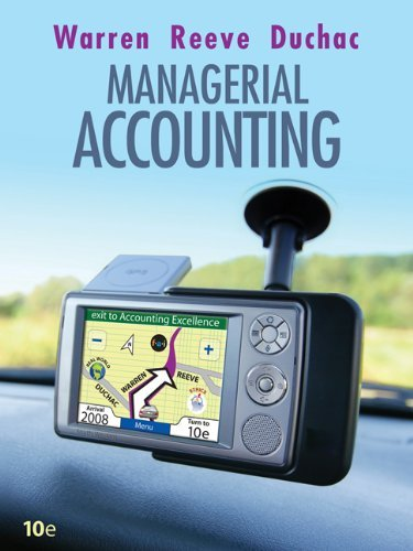 Managerial Accounting (0324551061) by Carl S. Warren; James M. Reeves