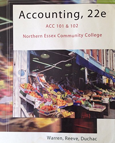 9780324555769: Accounting, 22e ACC 101 & 102 (Northern Essex Community College Edition)