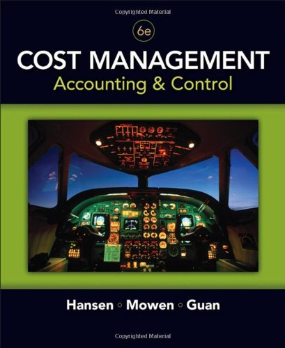 9780324559675: Cost Management: Accounting and Control, 6th Edition