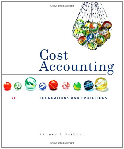 Cost Accounting: Foundations and Evolutions (Available Titles: Michael R. Kinney,