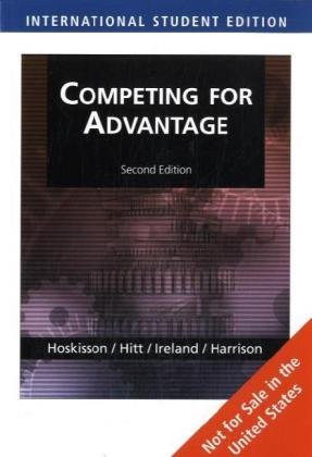 9780324568325: Competing for Advantage, International Edition