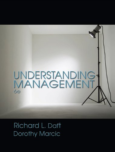 Understanding Management (Available Titles CengageNOW) (032456838X) by Dorothy Marcic; Richard L. Daft