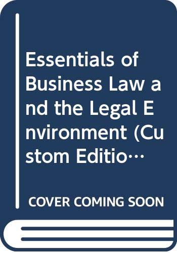 9780324573589: Essentials of Business Law and the Legal Environment (Custom Edition for the University of Memphis, Volume 2)