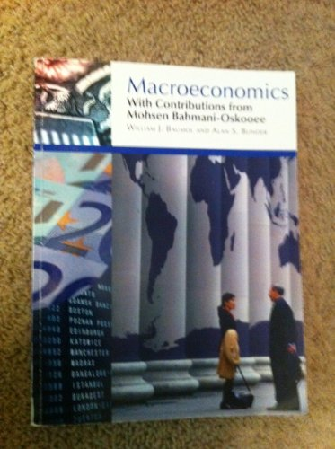 9780324574739: Macroeconomics With Contributions from Mohsen Bahmani-Oskooee