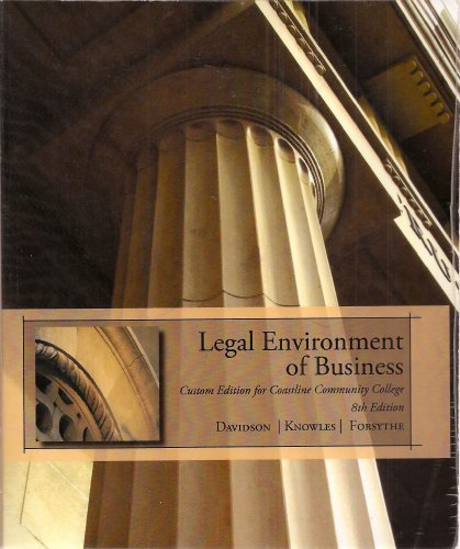9780324577853: Legal Environment of Business - Custom Edition for Coastline Community College - 8th Edition