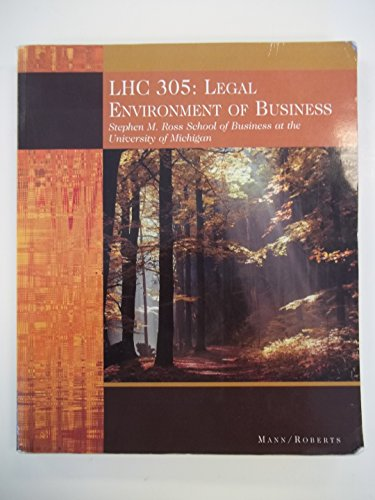 LHC 305: Legal Environment of Business ; Stephen M. Ross School of Business at the University of ...