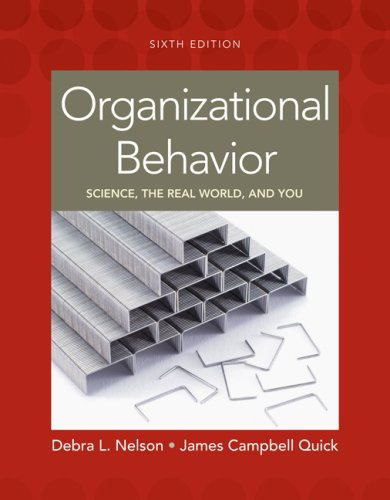 9780324578737: Organizational Behavior: Science, The Real World, and You (Available Titles CengageNOW)