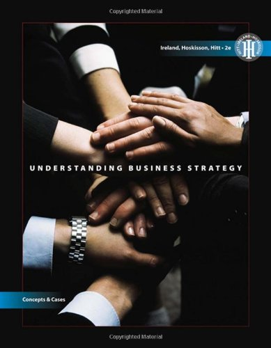 9780324578997: Understanding Business Strategy: Concepts and Cases (Strategic Management)