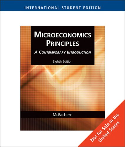9780324579758: Microeconomics Principles: A Contemporary Introduction