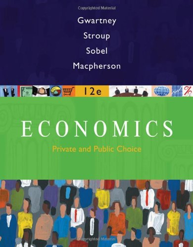 9780324580181: Economics: Private and Public Choice