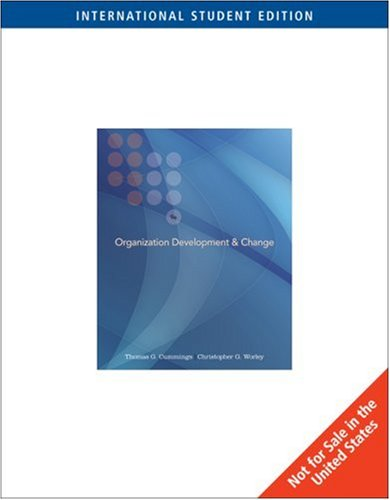 9780324580532: Organization Development and Change