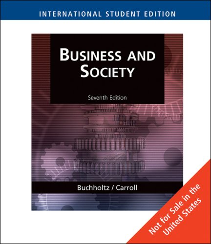 9780324580655: Business and Society, International Edition