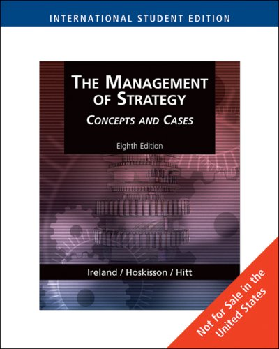 9780324581270: The Management of Strategy, Concepts and Cases, International Edition