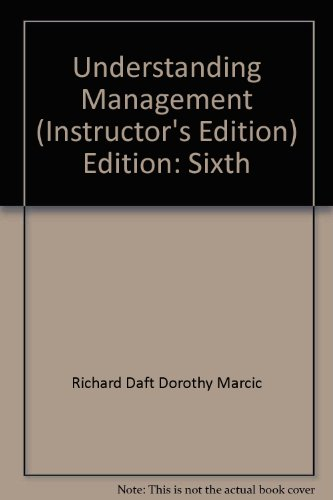 9780324581782: Understanding Management 6th Edition Instructor's Edition
