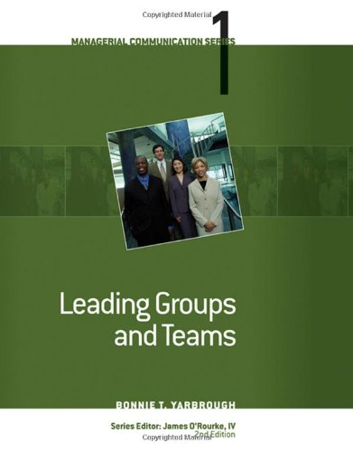 9780324584172: Module 1: Leading Groups and Teams (Managerial Communication)