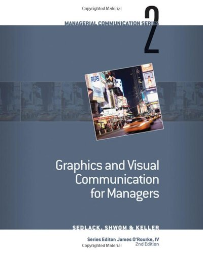9780324584189: Module 2: Graphics and Visual Communication for Managers (Nanagerial Communications Series 2)