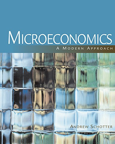 Microeconomics: A Modern Approach (Book Only): Andrew Schotter