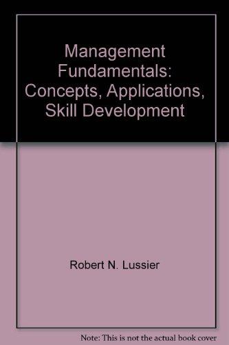 9780324584929: Management Fundamentals: Concepts, Applications, Skill Development