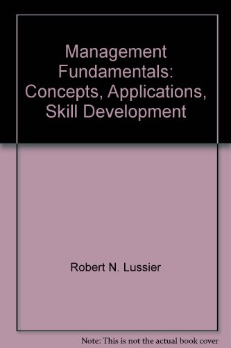 9780324584929: Management Fundamentals: Concepts, Applications, Skill Development