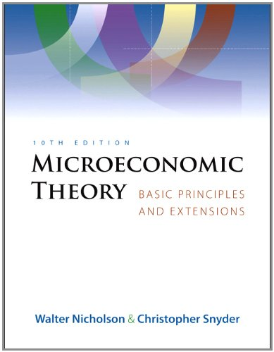 Microeconomic Theory (Book Only): Nicholson, Walter; Snyder,
