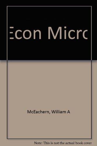 9780324587395: Econ Micro