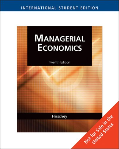 9780324588316: Managerial Economics (Managerial Economics: Custom Edition prepared exclusively for San Francisco State University)