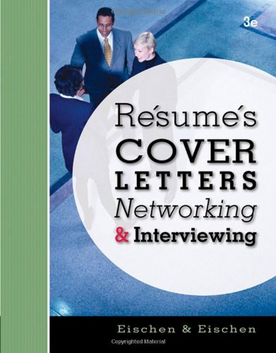 9780324588668: Resumes, Cover Letters, Networking, and Interviewing