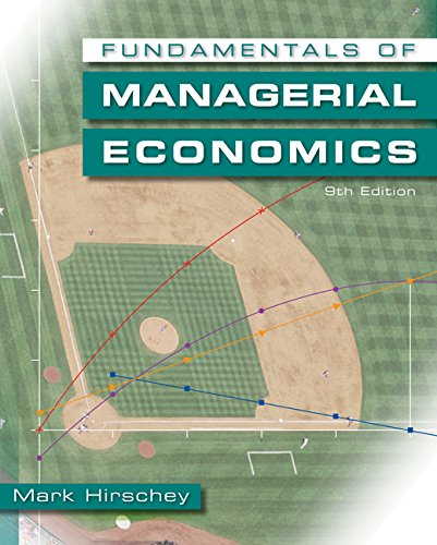 Fundamentals of managerial economics by mark hirschey 9780324588781 fundamentals of managerial economics mark hirschey fandeluxe Choice Image