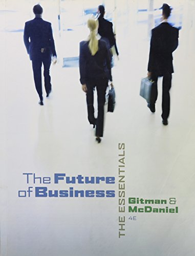 The Future of Business: The Essentials (with: Lawrence J. Gitman,