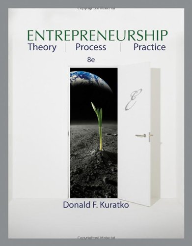 9780324590913: Entrepreneurship: Theory, Process, and Practice
