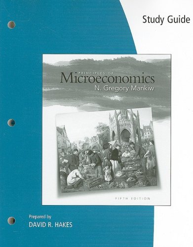 Study Guide for Mankiw?s Principles of Microeconomics,: Mankiw, N. Gregory