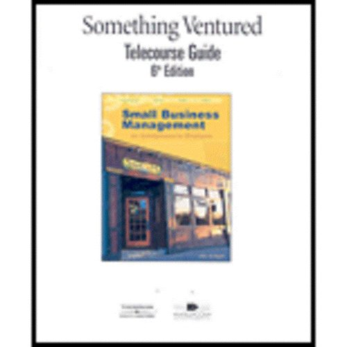 9780324591309: Telecourse Guide (with Correlation) for Longenecker/Moore/Petty/Palich?s Small Business Management: Launching and Growing Entrepreneurial Ventures