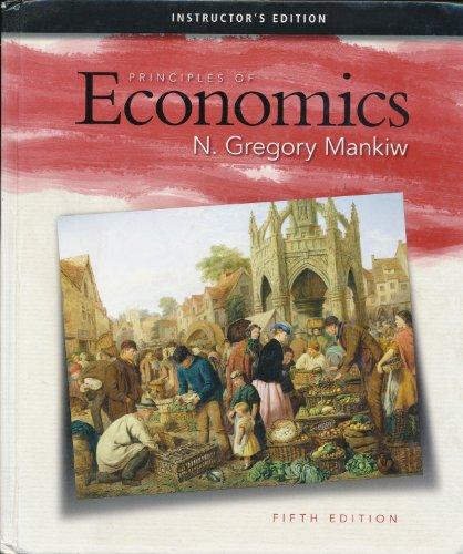 9780324591330: Principles of Ecomomics (Inscructor's Edition)