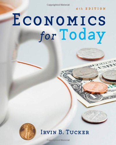 9780324591361: Economics for Today (Available Titles Aplia)
