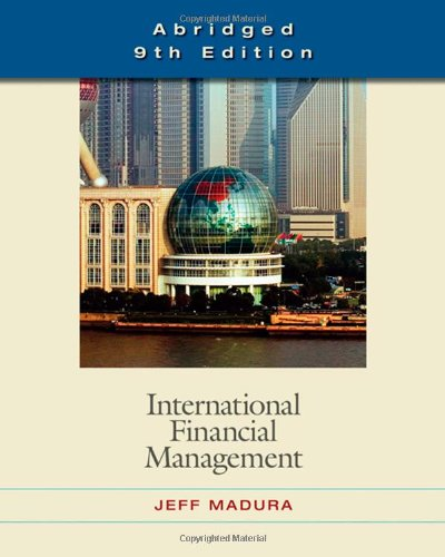 9780324593471: International Financial Management, Abridged Edition (with World Map)
