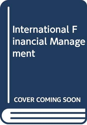 9780324593495: International Financial Management, Abridged Edition (Book Only)
