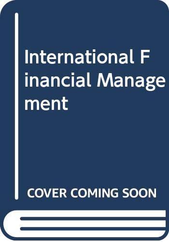 9780324593495: International Financial Management, Abridged Edition (Book Only)