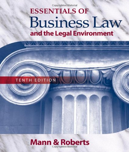 Essentials of Business Law and the Legal: Mann, Richard A.;