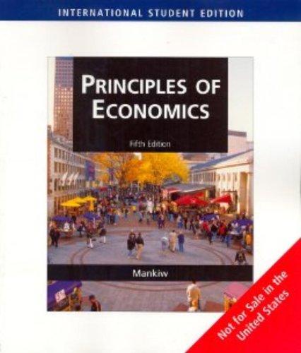 9780324594638: Principles of Economics, International Edition
