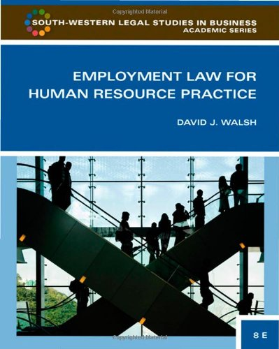 9780324594850: Employment Law for Human Resource Practice (South-Western Legal Studies in Business Academic)