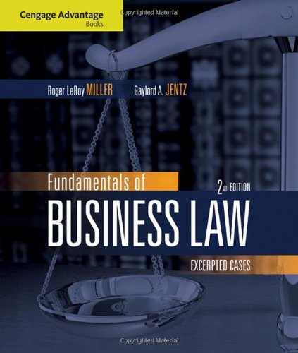 Fundamentals of Business Law: Excerpted Cases (Cengage: Roger LeRoy Miller,